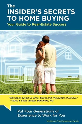The Insiders Secrets to Home Buying: The Zuckerman Family