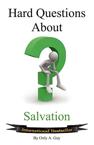 9780984738281: Hard Questions about Salvation