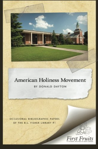 9780984738656: The American Holiness Movement: A Bibliographic Introduction (Volume 1)