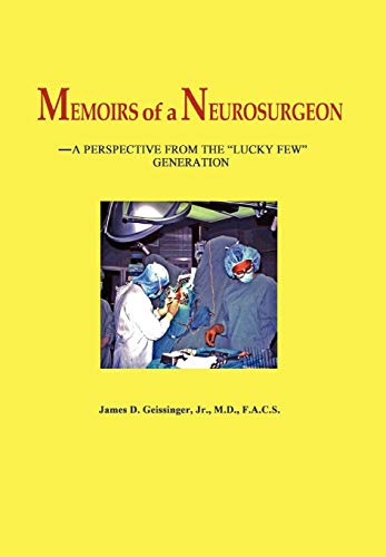 9780984741809: Memoirs of a Neurosurgeon