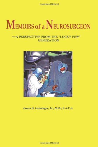 9780984741816: Memoirs of a Neurosurgeon: A Perspective from the