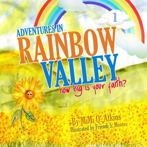 9780984747306: Adventures in Rainbow Valley: How Big is Your Faith?