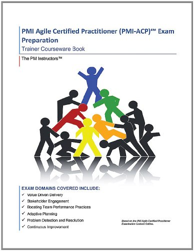 9780984752300: PMI Agile Certified Practitioner (PMI-ACP) Exam Preparation Self-Study Courseware