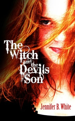 The Witch and The Devil's Son: Jennifer B. White