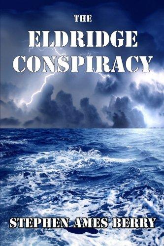 9780984755363: The Eldridge Conspiracy