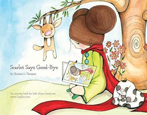 Scarlet Says Good-Bye: Christine L. Thompson