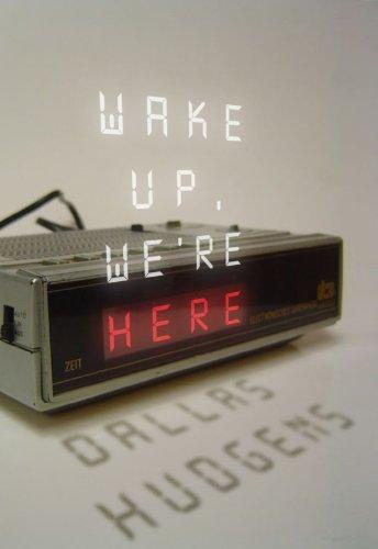 9780984764808: Wake Up, We're Here