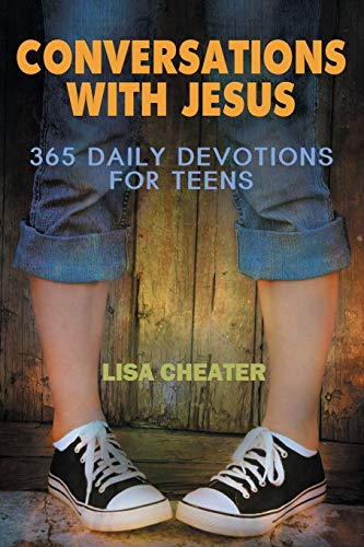 9780984765515: Conversations With Jesus - 365 Daily Devotions for Teens