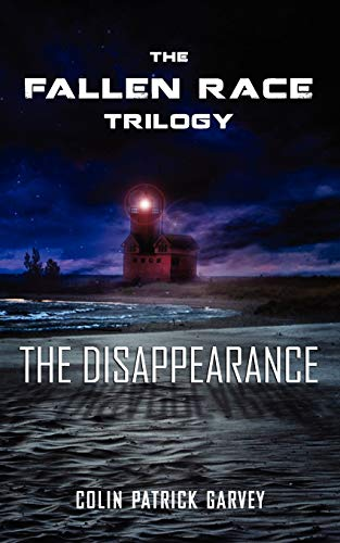 9780984767502: Book I: The Disappearance (the Fallen Race Trilogy)