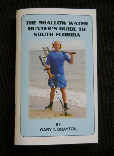 9780984771325: The Shallow Water Hunter's Guide to South Florida
