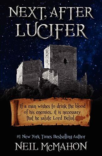 9780984775002: Next, After Lucifer