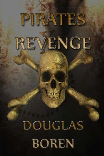 Pirates Revenge: Boren, Douglas