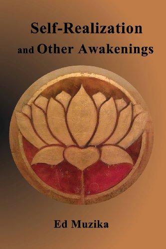 Self-Realization and Other Awakenings: Muzika, Ed
