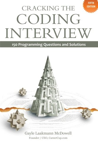 9780984782802: Cracking the Coding Interview: 150 Programming Questions and Solutions.