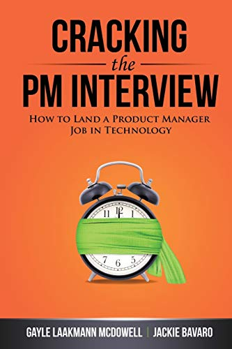 9780984782819: Cracking the PM Interview: How to Land a Product Manager Job in Technology