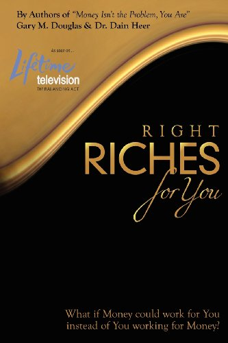 9780984783168: Right Riches For You