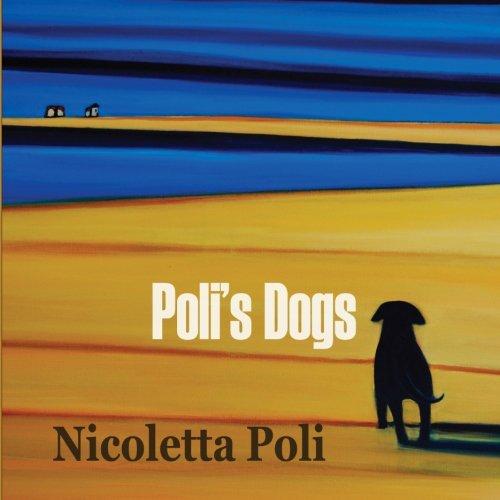 9780984785001: Poli's Dogs