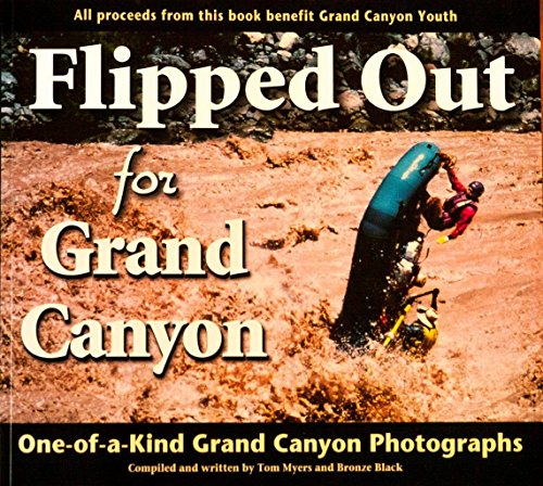 9780984785810: Flipped Out For Grand Canyon