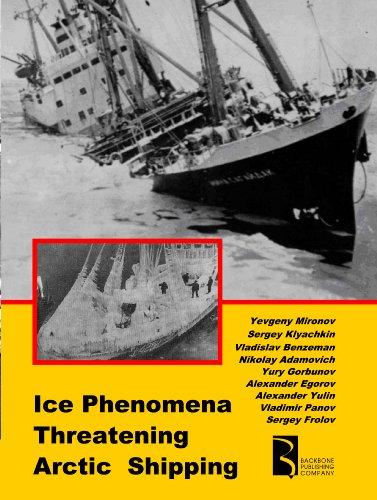 9780984786428: Ice Phenomena Threatening Arctic Shipping