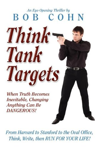 Think Tank Targets: Cohn, Bob