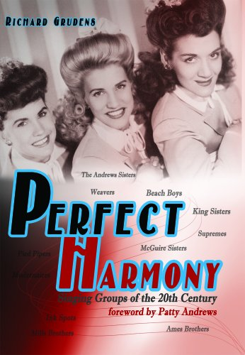 9780984787814: Perfect Harmony-Singing Groups of the 20th Century
