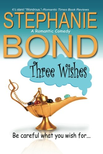 Three Wishes (0984789383) by Stephanie Bond