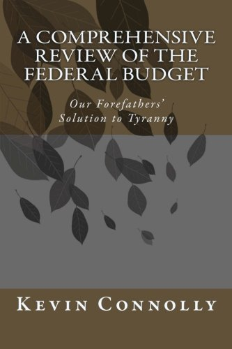 9780984790333: A Comprehensive Review of the Federal Budget