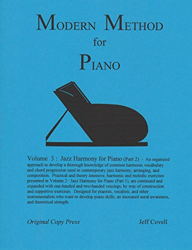 9780984791309: Modern Method for Piano, Volume 3 - Jazz Harmony for Piano (Part 2)