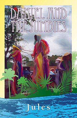 Daniel and the Jumbies: Jules