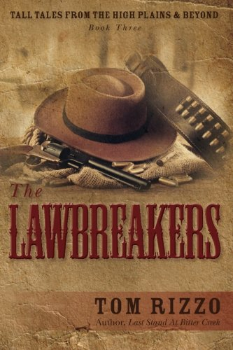 9780984797769: Tall Tales from the High Plains & Beyond, Book Three: The LawBreakers (Volume 3)