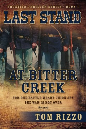 9780984797790: Last Stand at Bitter Creek