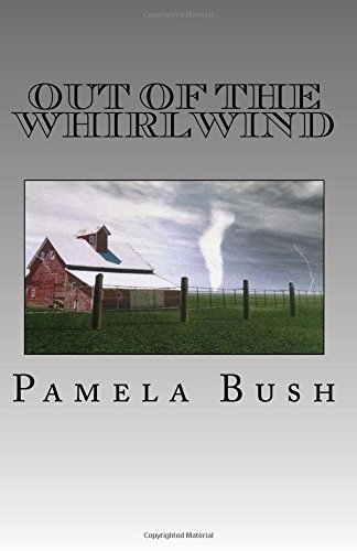 9780984803613: Out of the Whirlwind (Whirlwind Series) (Volume 1)