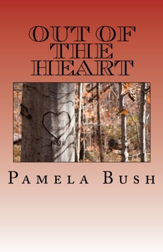 9780984803651: Out of the Heart (Whirlwind Series) (Volume 4)