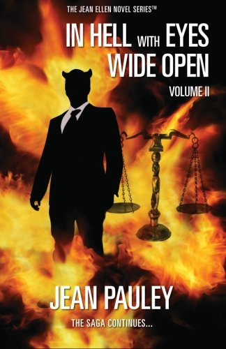 9780984810000: In Hell With Eyes Wide Open: The Saga Continues... (Volume 2)