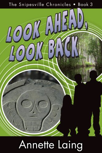 9780984810109: Look Ahead, Look Back (The Snipesville Chronicles, Book 3)
