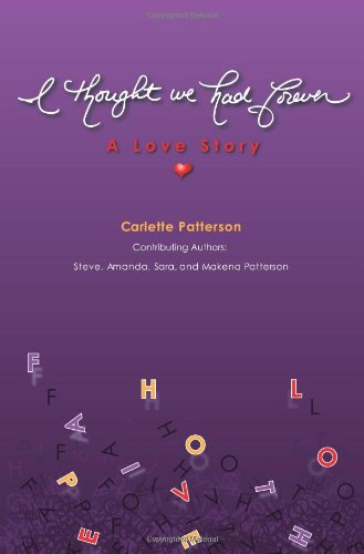 I Thought We Had Forever: Carlette Patterson