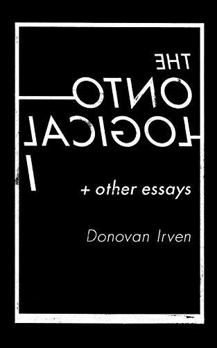 The Ontological I & Other Essays: Irven, Donovan