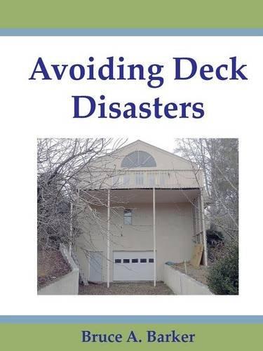 9780984816019: Avoiding Deck Disasters