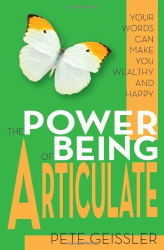 9780984816248: The Power of Being Articulate