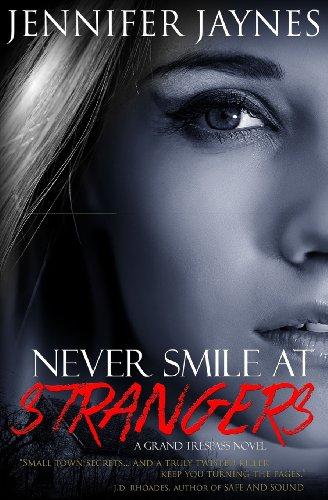 9780984817306: Never Smile at Strangers