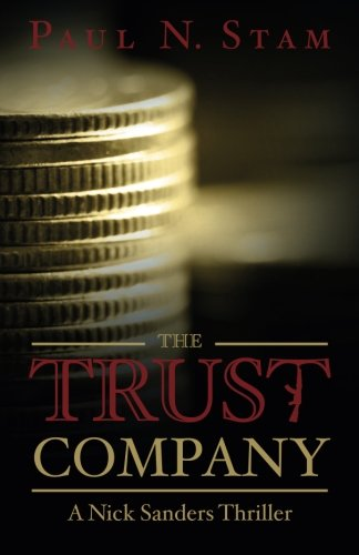 9780984817405: The Trust Company
