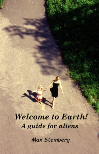 9780984824236: Welcome to Earth! A guide for aliens