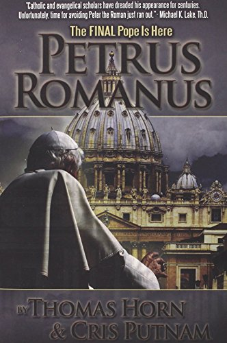 9780984825615: Petrus Romanus: The Final Pope Is Here