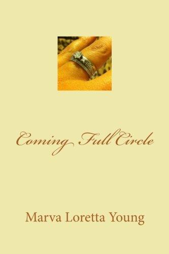 Coming Full Circle: Young, Mrs Marva