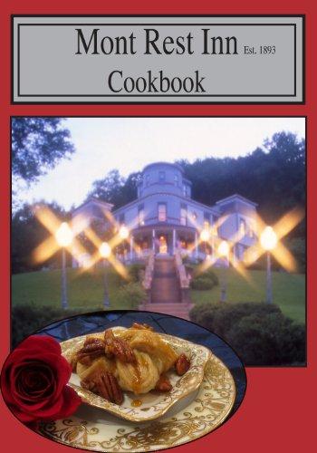 9780984830602: Mont Rest Inn Cook Book
