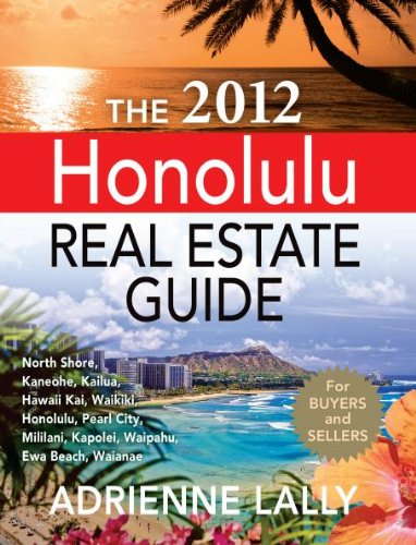 The 2012 Honolulu Real Estate Guide: Adrienne Lally