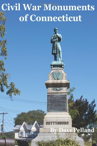 9780984836604: Civil War Monuments of Connecticut