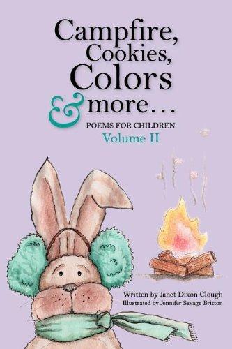 Campfire, Cookies, Colors & more: Janet Dixon Clough