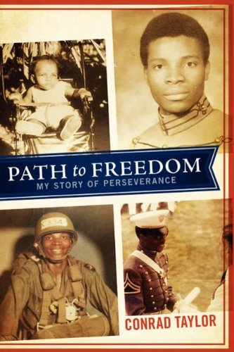 Path to Freedom: My Story of Perseverance: Taylor, Conrad