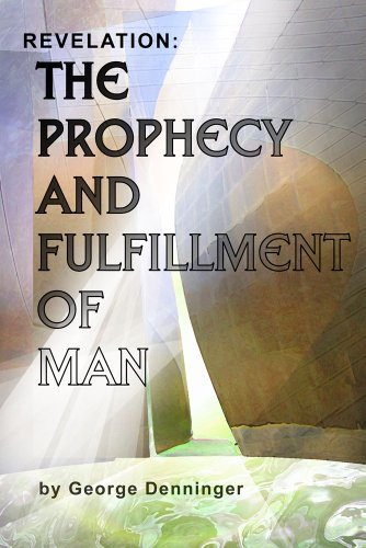 9780984840601: Revelation: The Prophecy and Fulfillment of Man